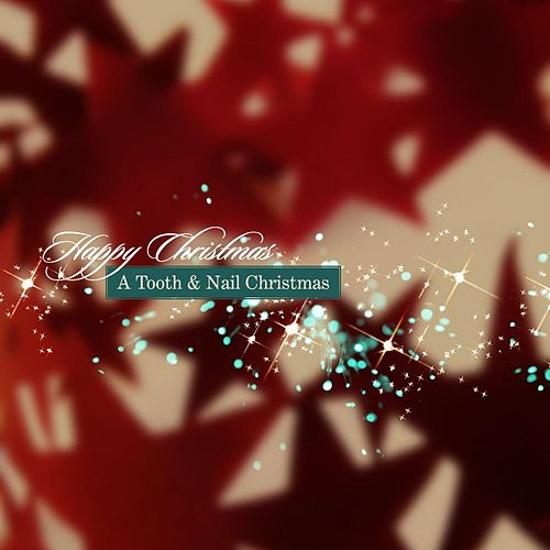 Happy Christmas: A Tooth And Nail Christmas by Various Artists