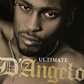 Ultimate D'Angelo by D'Angelo
