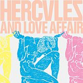 Hercules And Love Affair by Hercules And Love Affair