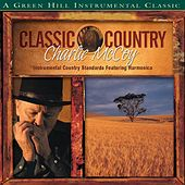 Classic Country: Charlie McCoy by Charlie McCoy