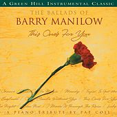 The Ballads Of Barry Manilow by Pat Coil