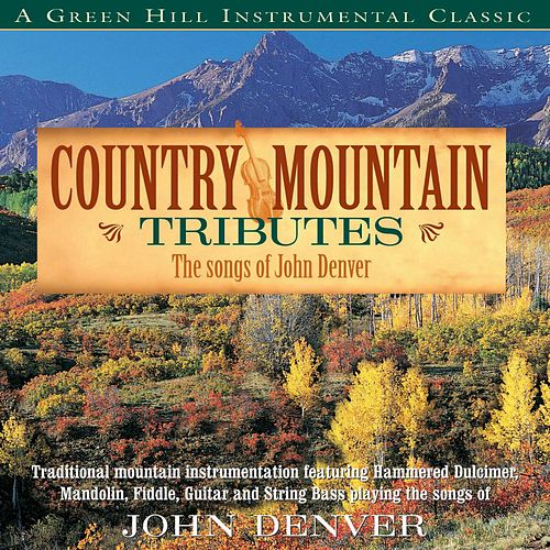 Country Mountain Tributes: John Denver by Craig Duncan