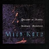 Dreams Of Reason Produce Monsters by Mick Karn
