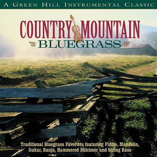 Country Mountain Bluegrass by Various Artists