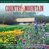 Country Mountain Melodies by Craig Duncan