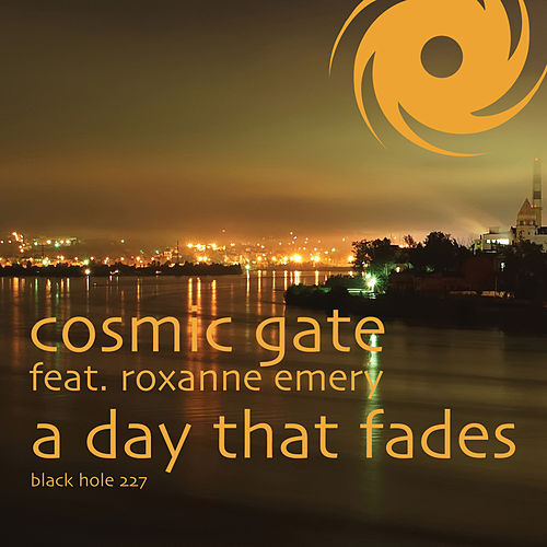A Day That Fades by Cosmic Gate