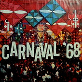 Carnaval 68 by Various Artists