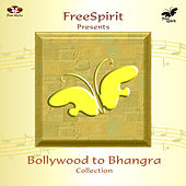 Bollywood to Bhangra by Various Artists