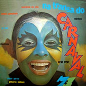 Na Transa do Carnaval 73 by Various Artists