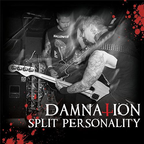 Split Personality by Damnation