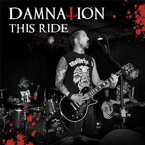 This Ride by Damnation