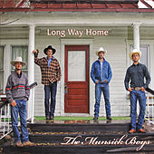 Long Way Home by The Munsick Boys