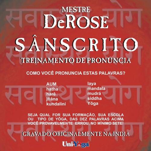 Sânscrito: Treinamento de Pronúncia by De Rose