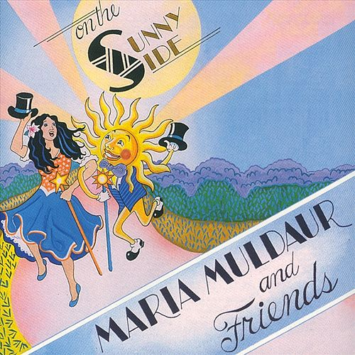 On The Sunny Side by Maria Muldaur