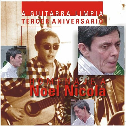 A Guitarra Limpia - Homenaje a Noel Nicola by Various Artists