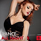 Dance All Night by Various Artists
