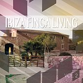Ibiza Finca Living, Vol. 2 (Balearic Finca Sound) by Various Artists