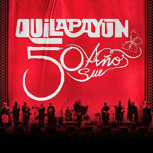 Quilapayun 50 Años by Quilapayun