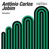 Insensatez von Antônio Carlos Jobim