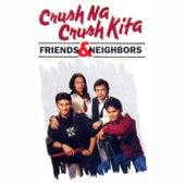 Crush Na Crush Kita by Friends