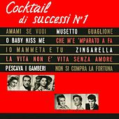 Cocktail di successi, Vol. 1 by Various Artists