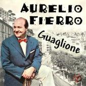 Guaglione by Aurelio Fierro