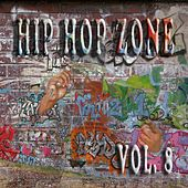 Hip Hop Zone Vol. 8 by Various Artists