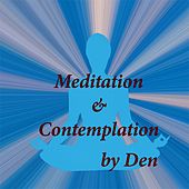 Meditation & Contemplation by The Den