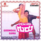 Goondaa Guru (Original Motion Picture Soundtrack) by Various Artists