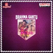Brahma Gantu (Original Motion Picture Soundtrack) by Various Artists