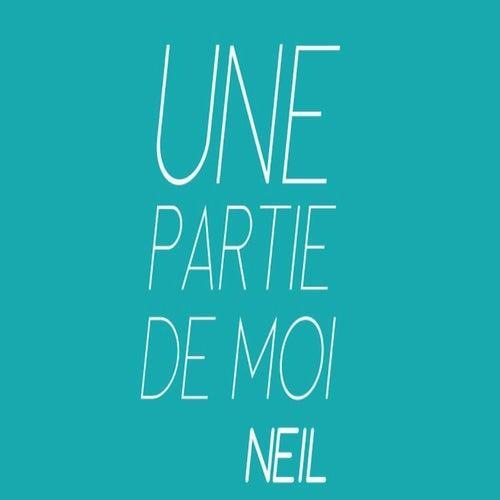 Une partie de moi by Neil