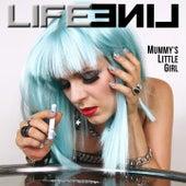 Mummy's Little Girl by LifeLine