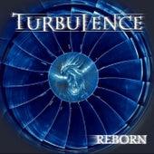 Reborn by Turbulence