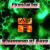 Whizneon of Rave by Firestarter