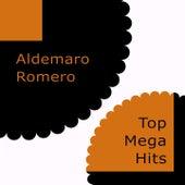 Top Mega Hits von Aldemaro Romero