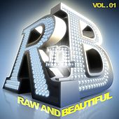 R 'n' B: Raw and Beautiful, Vol. 1 by Various Artists