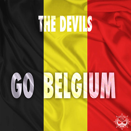 Go Belgium! by The Devils