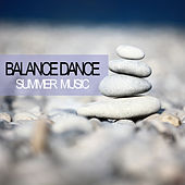 Balance Dance Summer Music by Various Artists