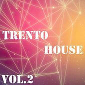 Trento House, Vol.2 - EP by Various Artists