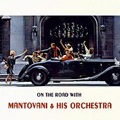 On The Road With von Mantovani & His Orchestra