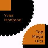 Top Mega Hits von Yves Montand
