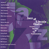 Jazz At Lincoln Center Presents: The Fire Of... by Various Artists
