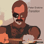 Transition by Peter Erskine
