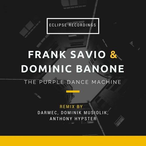 The Purple Dance Machine by Frank Savio