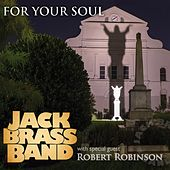 For Your Soul by Jack Brass Band