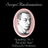 Rachmaninoff: Symphony No. 3, Isle of the Dead & Scherzo for Orchestra by USSR State Symphony Orchestra