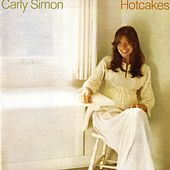 Hotcakes by Carly Simon