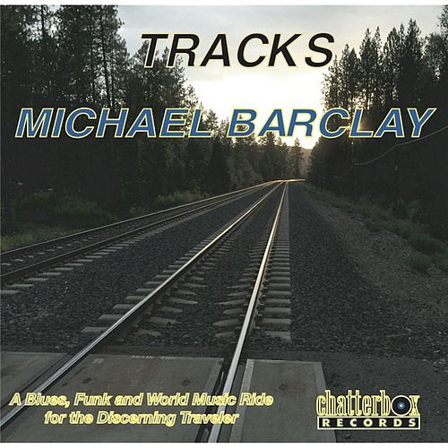Tracks by Michael Barclay