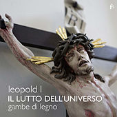 Leopold I: Il lutto dell'universo by Various Artists