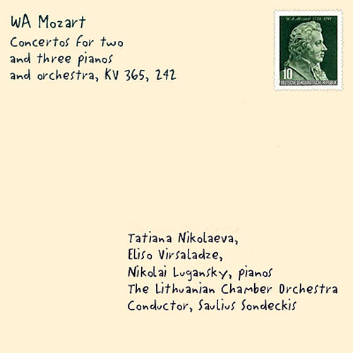 Mozart: Concertos for 2 & 3 Pianos & Orchestra by Tatiana Nikolayeva